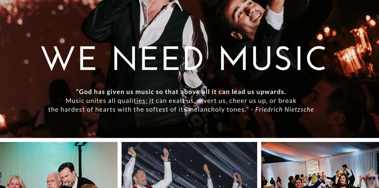 we need music
